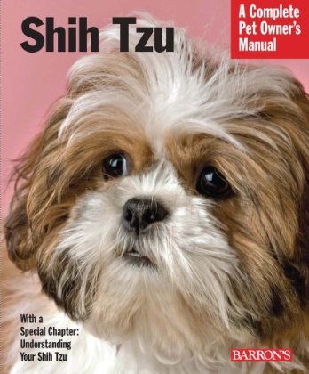 0764143522.01. SX348 SCLZZZZZZZ V211518775  Shih Tzu (Complete Pet Owners Manual)